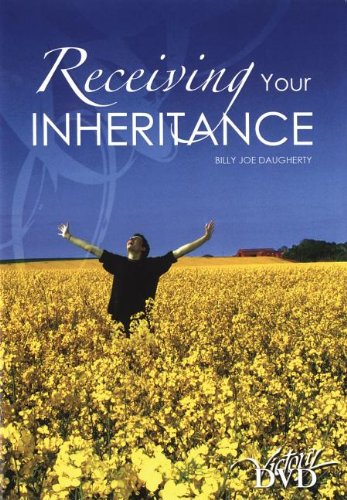 Receiving Your Inheritance (1562676539) by Billy Joe Daugherty