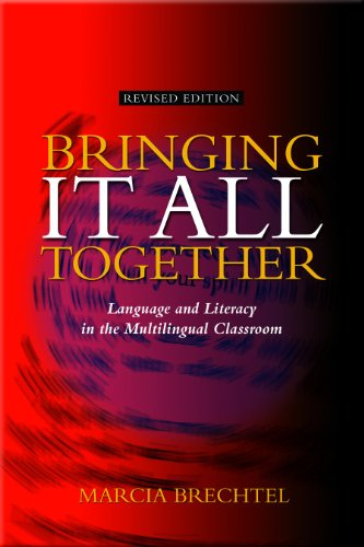 9781562700300: Bringing It All Together:An Integrated Whole Language Approach for the Multilingual Classroom