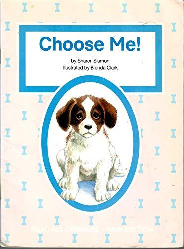 9781562700775: Choose Me!