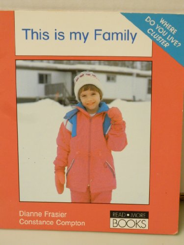 This is my Family (Read More Books, 6 36 words): Diane Frasier, Constance Compton