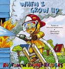 When I Grow Up (Rhythm 'n' Rhyme Readers): Pearson Education, Steve Pileggi, Babs Bell ...