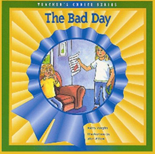 BAD DAY, THE (Dominie Teachers Choice)