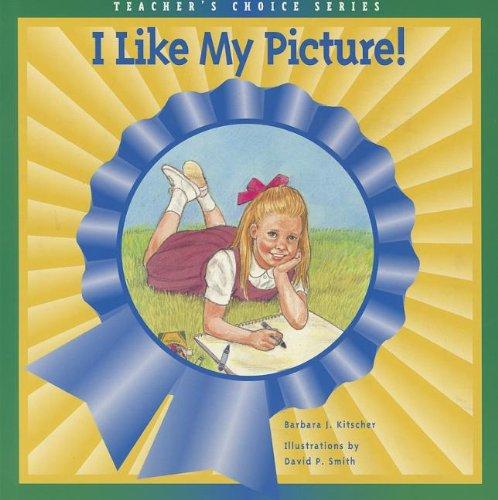 I LIKE MY PICTURE! (DOMINIE TEACHER'S CHOICE): Pearson Education