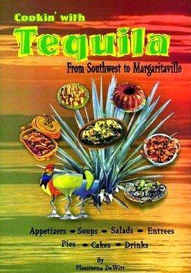 Cookin' with Tequila: floseena dewitt