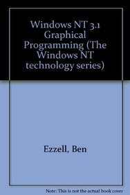 9781562761134: Windows NT 3.1 Graphics Programming (Windows NT Technology Series)