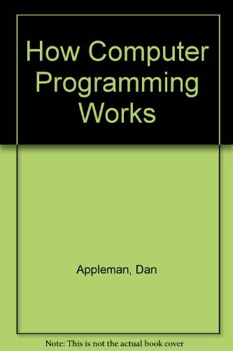 9781562761950: How Computer Programming Works