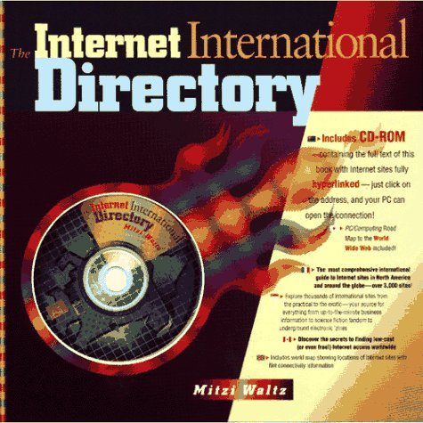 The Internet International Directory/Book, Cd-Rom and Map: Waltz, Mitzi