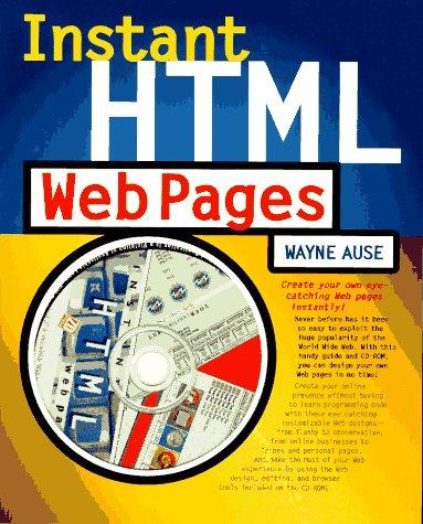 Instant Html Web Pages: Ause, Wayne
