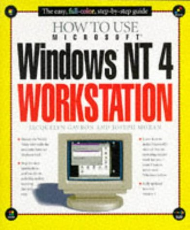 How to Use Windows NT 4 Workstation: Glenn, Walter J.