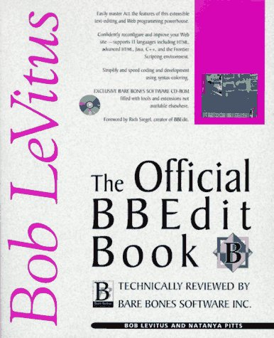 The Official Bbedit Book (1562765051) by Bob Levitus; Natanya Pitts