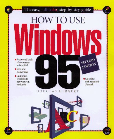 How to Use Windows 95: Douglas Hergert