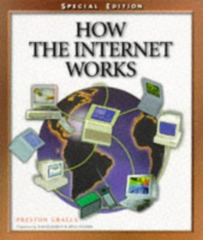 9781562765521: How the Internet Works: Special Edition (How It Works Series (Emeryville, Calif.))