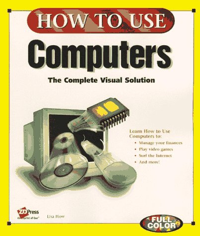9781562765668: How to Use Computers (How to Use Series)