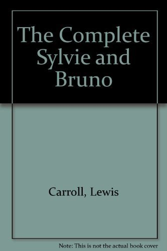 9781562790097: The Complete Sylvie and Bruno (Mercury House Neglected Literary Classics)