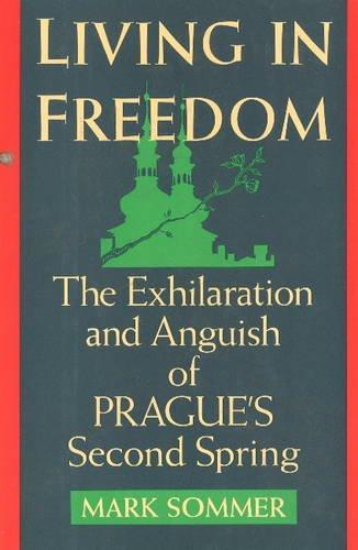 Living in Freedom: The New Prague: Mark Sommer