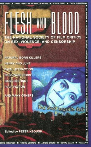 9781562790769: Flesh and Blood: The National Society of Film Critics on Sex, Violence, and Censorship