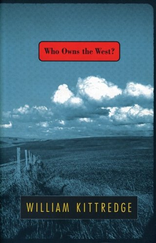 Who Owns the West? (SIGNED)