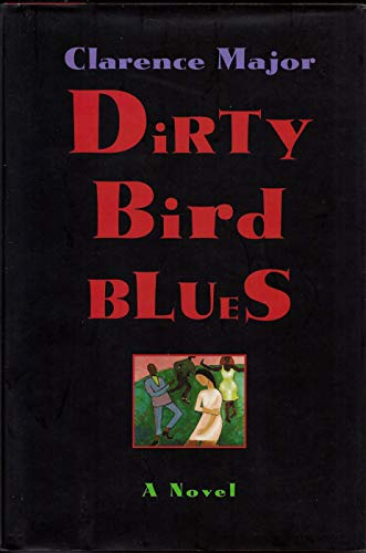 Dirty Bird Blues: Major, Clarence