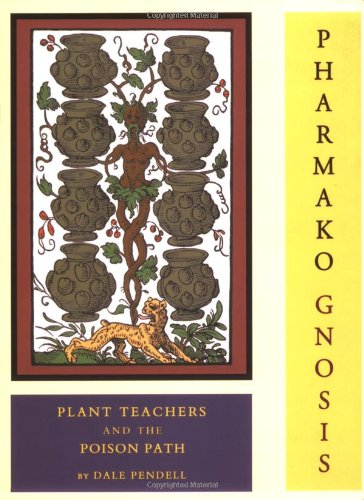 9781562791308: Pharmako Gnosis: Plant Teachers And The Poison Path