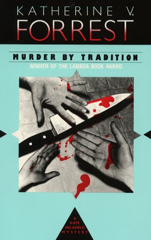 9781562800024: Murder by Tradition (A Kate Delafield Mystery)