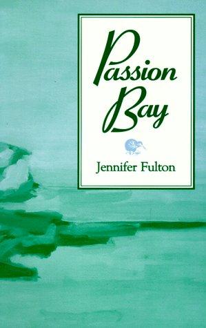9781562800284: Passion Bay