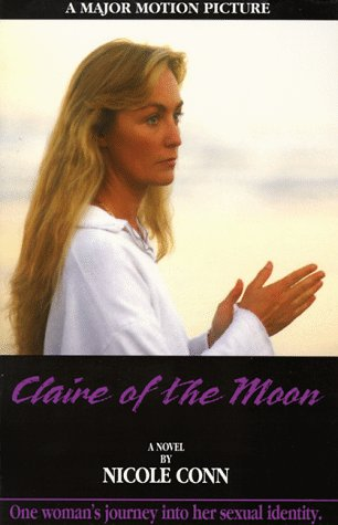 9781562800383: Claire of the Moon: One Woman's Journey into Her Sexual Identity : A Novel