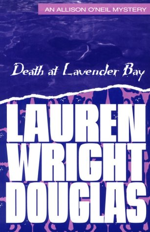 9781562800857: Death at Lavender Bay: An Allison O'Neil Mystery (Allison O'Neil Mysteries)