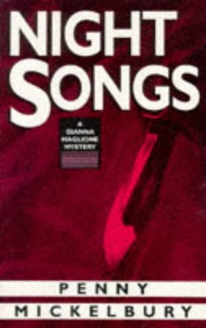 Night Songs: A Gianna Maglione Mystery: Mickelbury, Penny