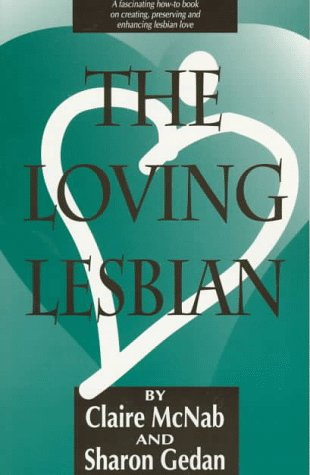 9781562801694: The Loving Lesbian