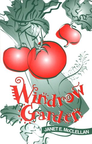 Windrow Garden: Janet McClellan