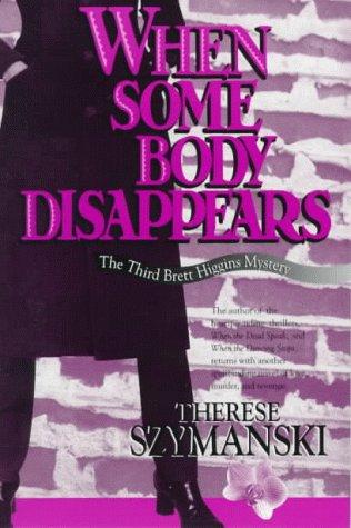 9781562802271: When Some Body Disappears (Brett Higgins Mysteries)