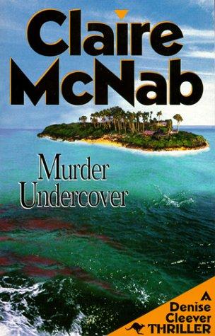 9781562802592: Murder Undercover: A Denise Cleever Thriller (Denise Cleever Thrillers)