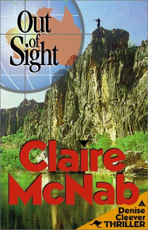 9781562802684: Out of Sight: A Denise Cleever Thriller (Denise Cleever Thrillers)