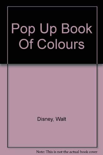 Disney's Pop-Up Book of Colors