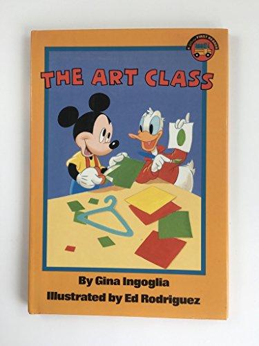 Art Class (Disney's First Readers Ser.): Ingoglia, Gina