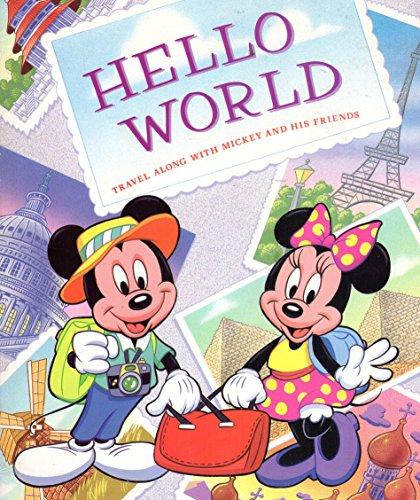 Hello World: Travel Along With Mickey and: Manushkin, Fran; Ortiz,