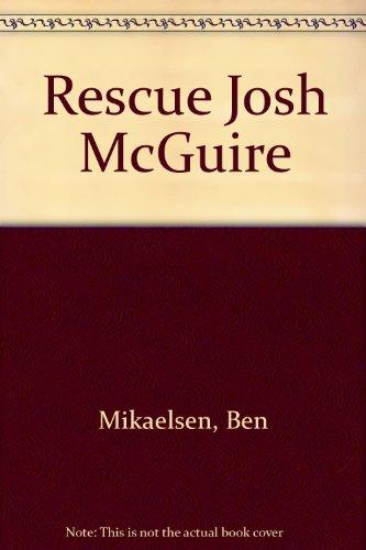 9781562821005: Rescue Josh McGuire