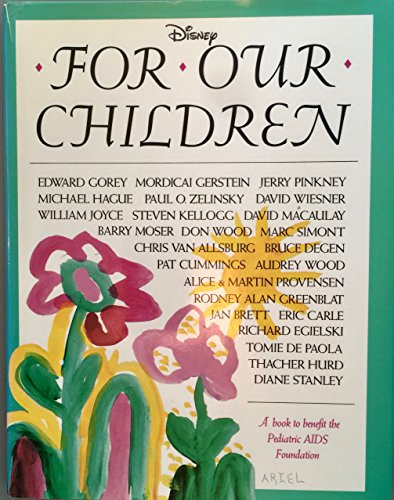 For Our Children: A Book to Benefit the Pediatric AIDS Foundation (9781562821128) by Brett, Jan