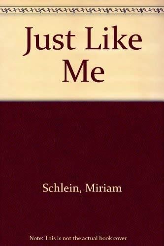 9781562822330: Just Like Me