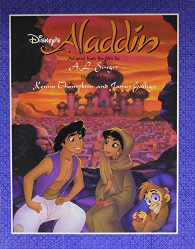 Disney's Aladdin (Illustrated Classic Series): A. L. Singer,