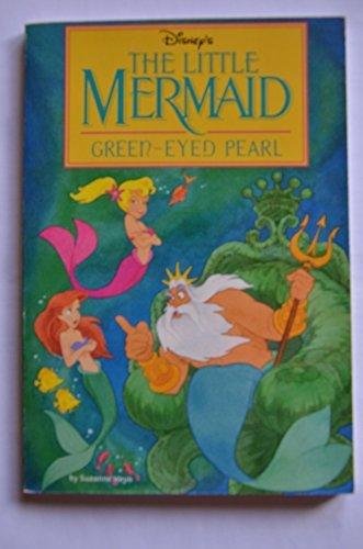Green-Eyed Pearl (Disney's the Little Mermaid Series): Suzanne Weyn; Illustrator-Fred Marvin; ...