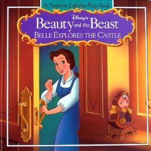 Disney's Beauty and the Beast: Belle Explores the Castle [A Surprise Lift-The-flap Book]: ...