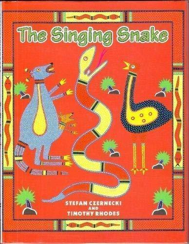 The Singing Snake: Czernecki, Stefan; Rhodes, Timothy