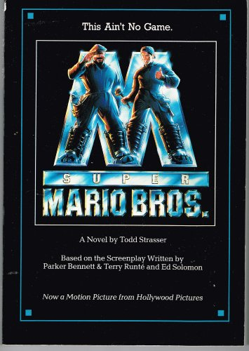Super Mario Brothers (9781562824716) by Todd Strasser; Fred Caruso; Parker Bennett; Terry Runte; Ed Solomon; Jake Eberts; Roland Joffe; Rocky Morton; Annabel Jankel