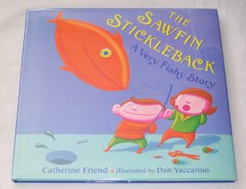 9781562824730: The Sawfin Stickleback: A Very Fishy Story