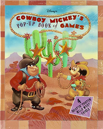 Disney's Cowboy Mickey's Pop-Up Book of Games: 4 Rootin' Tootin' Wild West Games