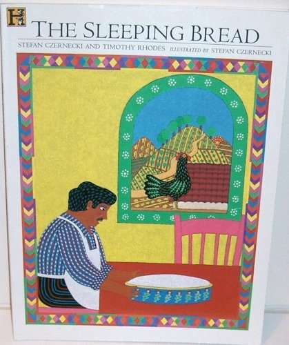 The Sleeping Bread (1562825194) by Czernecki, Stefan; Rhodes, Timothy