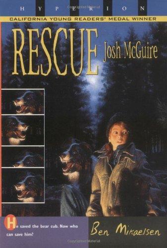 Rescue Josh McGuire: Ben Mikaelsen