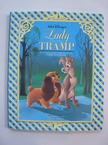 Walt Disney's Lady and the Tramp (1562826131) by Strasser, Todd; Mateu, Francese