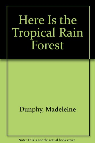 9781562826376: Here is the Tropical Rain Forest